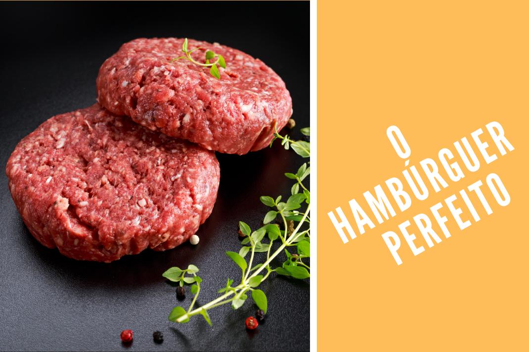 Como fazer o Hambúrguer perfeito
