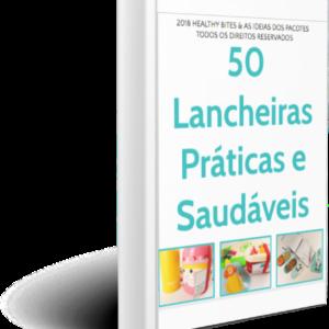 50 Lancheiras Práticas e Saudáveis