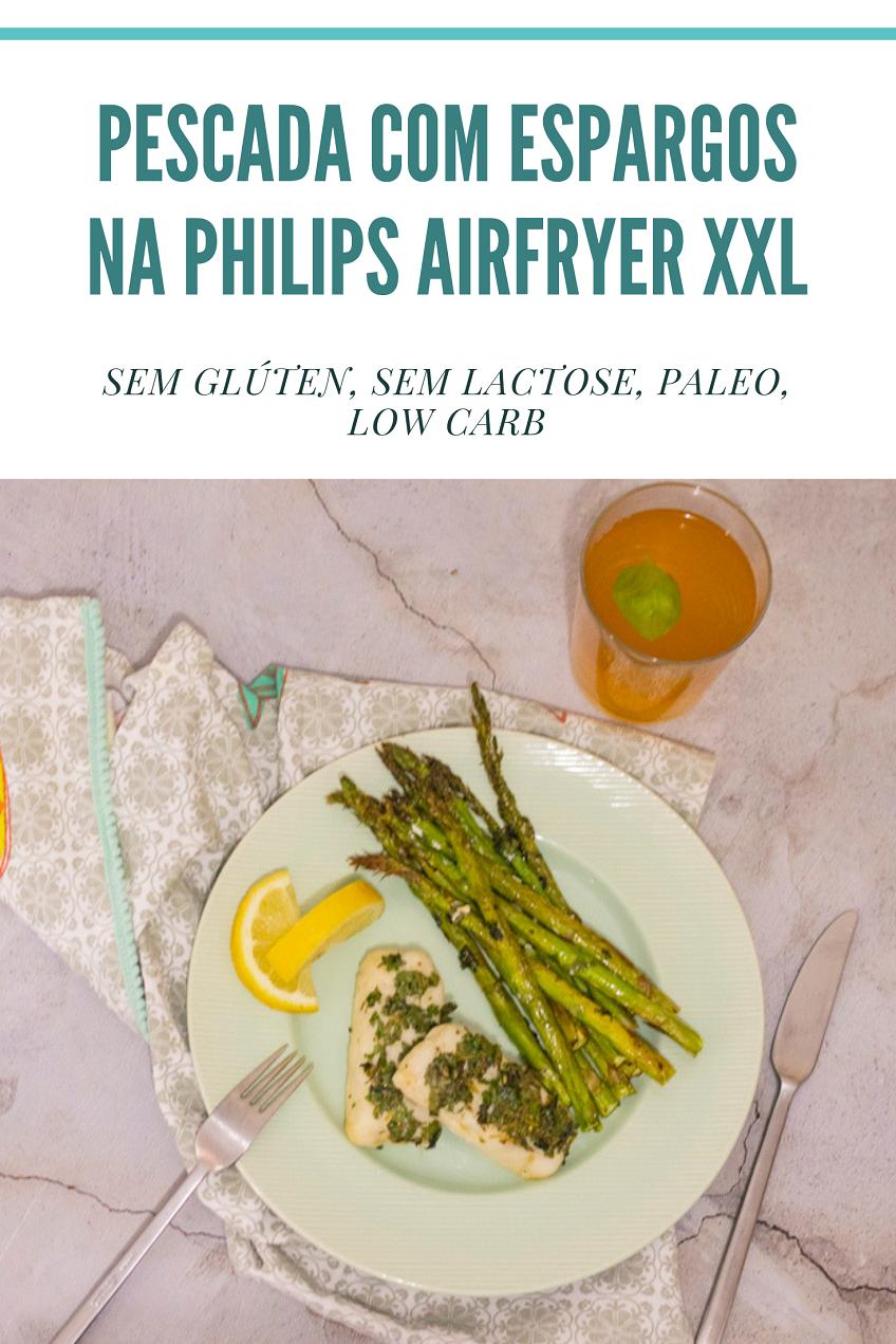 Receita de Pescada com Espargos na Philips Airfryer XXL