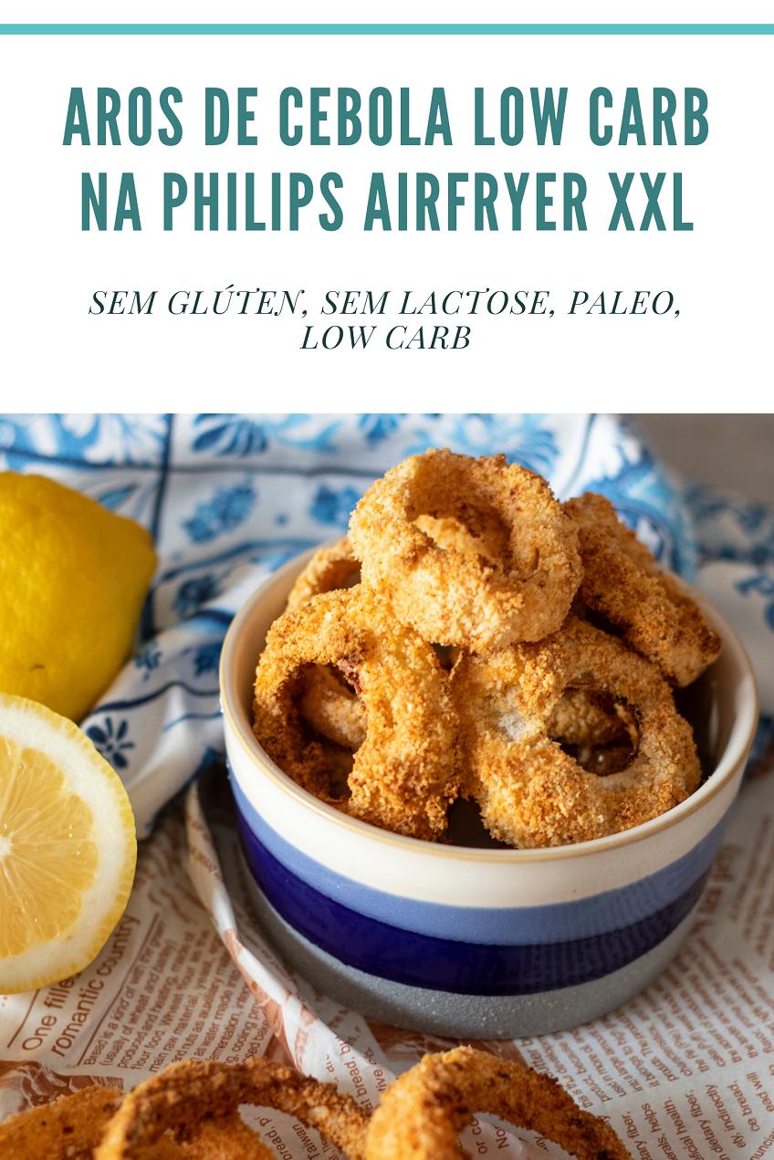Receita de Aros de Cebola Low Carb na Philips Airfryer XXL